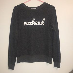 Very soft weekend sweatshirt
